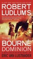 Go to record Robert Ludlum's The Bourne dominion
