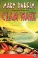 Go to record Clam wake